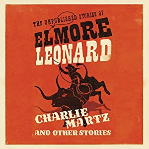 Charlie Martz and Other Stories Audiobook