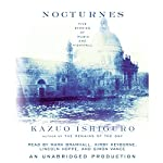 Nocturnes: Five Stories of Music and Nightfall | Kazuo Ishiguro