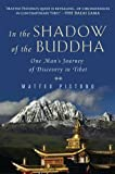 In the Shadow of the Buddha, Matteo Pistono, 0452297516
