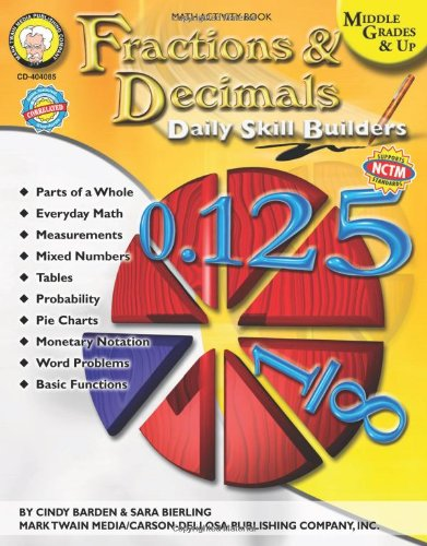 Daily Skill Builders: Fractions & Decimals, Middle Grades & Up