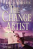 The Change Artist, Carla Rieger, 0968827284