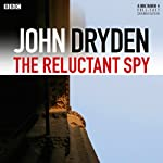 The Reluctant Spy | John Dryden
