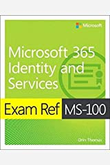 Exam Ref MS-100 Microsoft 365 Identity and Services Paperback