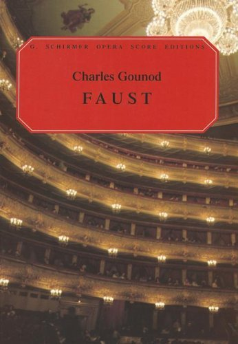 Charles Gounod Faust (Vocal Score) Opera (G. Schirmer Opera Score Editions) by Various (17-Nov-1997) Paperback by G. Schirmer (17 Nov. 1997)
