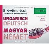 PONS Bildwörterbuch Ungarisch: 1.500 nützliche Wörter für den Alltag