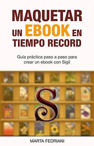 Maquetar un eBook en tiempo record de Marta Fedriani