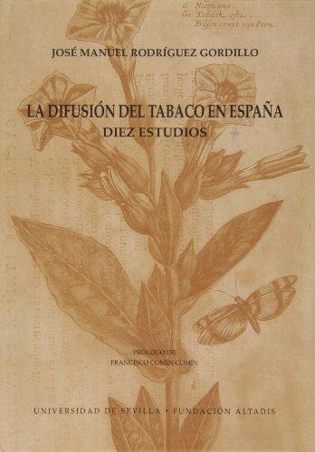 Descargar Libro La Difusión Del Tabaco En España: Diez Estudios José Manuel Rodríguez Gordillo