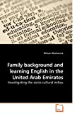 Family Background and Learning English in the United Arab Emirates, Khitam Maslamani, 3639128729