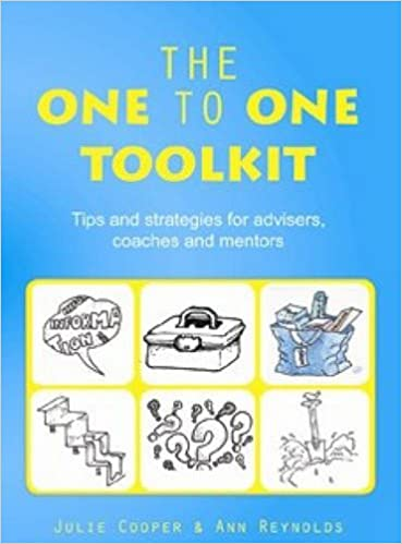 The One to One Toolkit: Tips and strategies for advisers, coaches and mentors