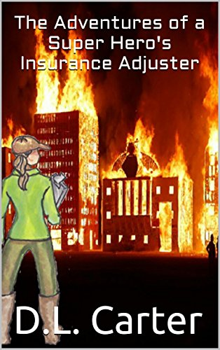 book cover of The Adventures of a Super Hero\'s Insurance Adjuster