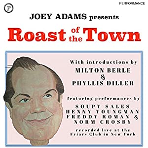 Roast of the Town Speech