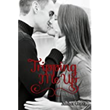 Tripping Me Up (Unexpected Love Series Book 1)