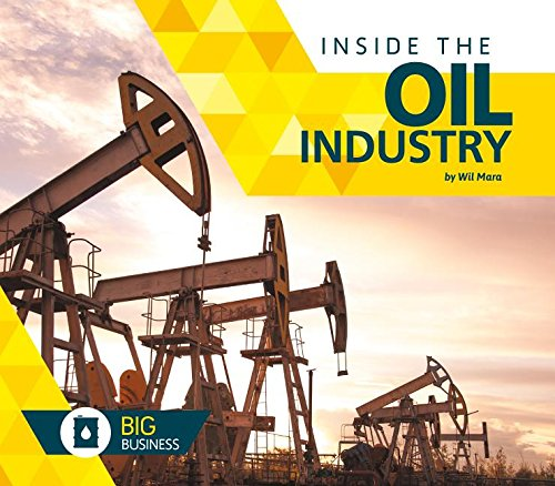 Inside the Oil Industry (Big Business) pdf