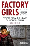 img - for Factory Girls: Voices from the Heart of Modern China. Leslie T. Chang book / textbook / text book