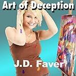 Art of Deception   J.D. Faver