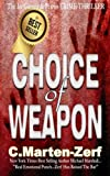 img - for Choice of Weapon book / textbook / text book