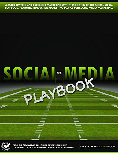 Social Media Playbook: Master Social Media Marketing & Generate More Traffic, Sales and Engagement. Pdf