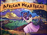 African Heartbeat, Barb Christing, 0981923518