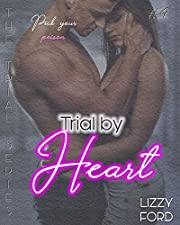 Trial by Heart (Trial Series Book 4)