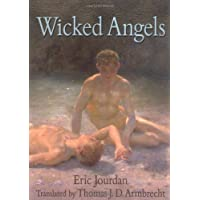 Wicked Angels: A Tale of Male Adolescent Passion (Southern Tier Editions)