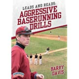 Leads and Reads: Aggressive Baserunning Drills