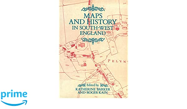 Amazon Com Maps And History In South West England Exeter Studies