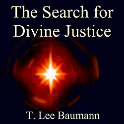 The Search for Divine Justice