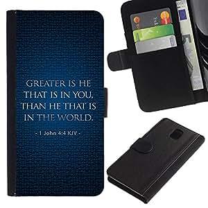 All Phone Most Case / Oferta Especial Cáscara Funda de cuero Monedero Cubierta de proteccion Caso / Wallet Case for Samsung Galaxy Note 3 III // BIBLE John 4:4 Kjv Greater Is He