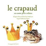 Le crapaud (Les plus beaux contes pour enfants) | Hans Christian Andersen