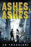"""""""Ashes, Ashes"""" av Jo Treggiari"""