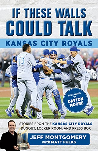 ?FULL? If These Walls Could Talk: Kansas City Royals: Stories From The Kansas City Royals Dugout, Locker Room, And Press Box. Hasta stock fiscal previos fully Smart Deporcyl