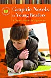 Graphic Novels for Young Readers, Nathan Herald, 1598843958