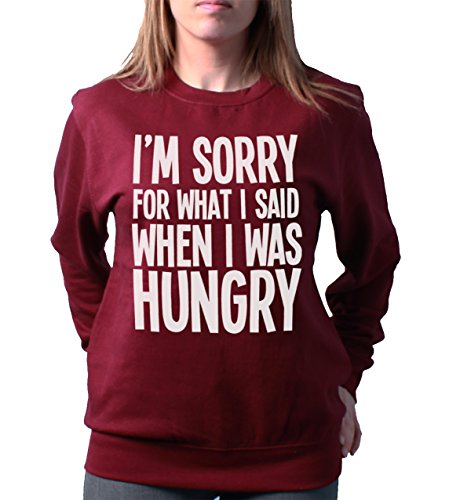 im-sorry-for-what-i-said-when-i-was-hungry-ladies-unisex-loose-fit-sweatshirt