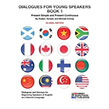 Dialogues for Young Speakers: Book 1, Global Edition