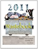Wastebook 2011, United States Government Us Senate and Senator Tom Coburn, 149476802X