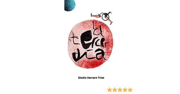 El tercer día: Caminando sobre ruedas (Spanish Edition)