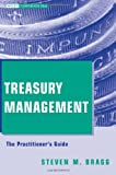 img - for Treasury Management: The Practitioner's Guide book / textbook / text book