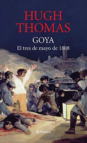 Descargar Libro Goya: 3 De Mayo De 1808 ) Hugh Thomas