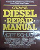 Crowns Diesel Repair Manual, Outlet Book Company Staff and Random House Value Publishing Staff, 0517552191