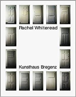 Rachel Whiteread by Mario Codognato (2005-08-15)