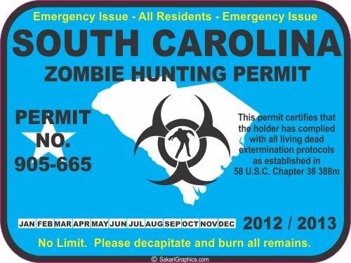 South Carolina zombie hunting permit decal bumper sticker
