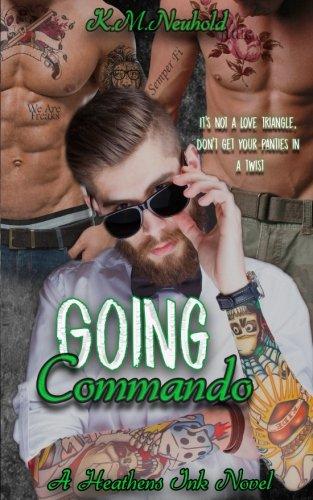 Going Commando (Heathens Ink) (Volume 2)
