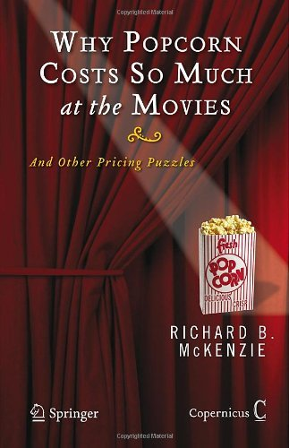 Why Popcorn Costs So Much at the Movies: And Other Pricing - Us Prices Standard Issue