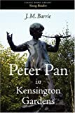 Peter Pan in Kensington Gardens, J. M. Barrie, 1600961924