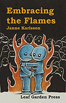 Embracing the Flames by [Karlsson, Janne]