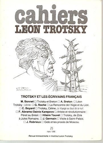 Cahiers Leon Trotsky, 25, 1986, French Edition, TROTSKY ET LES ECRIVAINS FRANCAIS