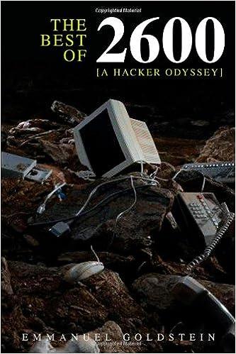 The Best of 2600: A Hacker Odyssey: Emmanuel Goldstein