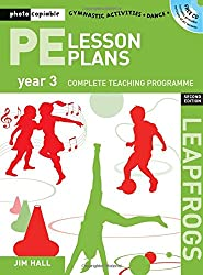 PE Lesson Plans Year 3: Photocopiable Gymnastic Activities, Dance, Games Teaching Programmes (Leapfrogs)