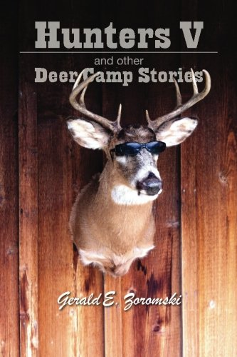 Hunters V and Other Deer Camp Stories (Hunter And Deer Costume)