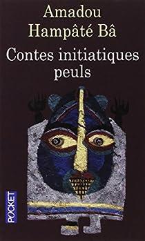 Contes initiatiques peuls par Bâ